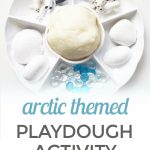 Arctic Themed Playdough Invitation to Play