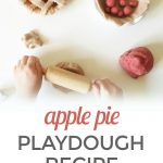 Homemade Playdough Apple Pie Recipe {That Smells Ah-mazing!}