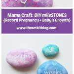 Mama Craft: DIY mileSTONES to track pregnancy + baby's growth