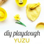 How to Make Playdough with Essential Oils {Using Yuzu}