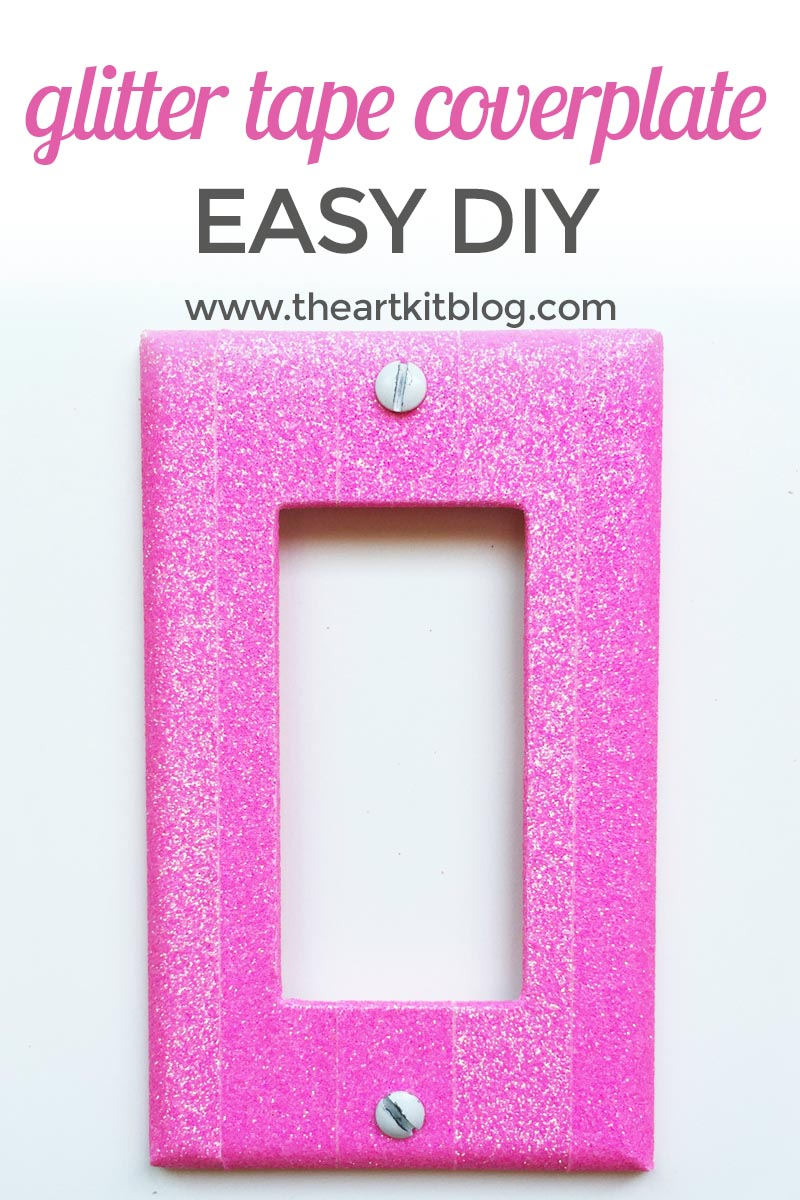 Glitter Tape Coverplate Overhaul {Easy DIY!}