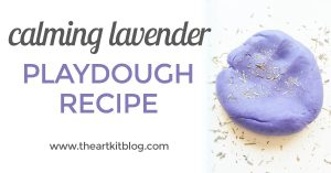 Learn how to make calming lavender playdough from @theartkit www.theartkitblog.com