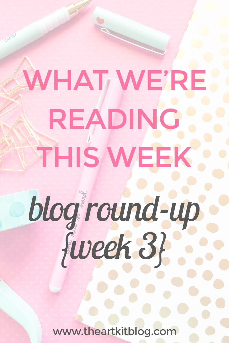 What we're reading this week: blog round-up week 3. Click through to read more @theartkit. www.theartkitblog.com