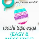 Washi Tape Eggs {Easy + No Mess!}