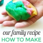 How to Make Playdough {Family Recipe}