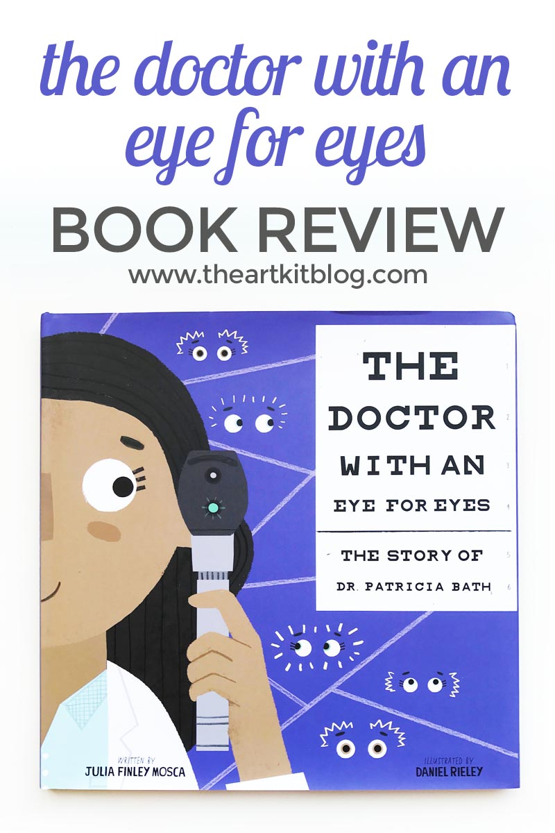 The Doctor with an Eye for Eyes: The Story of Dr. Patricia Bath