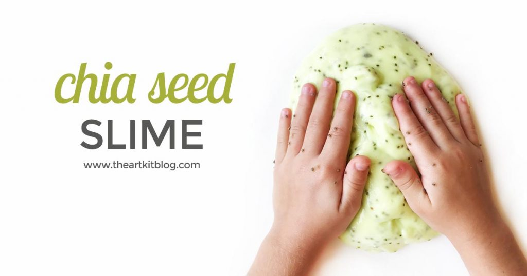 How to make slime with chia seeds the art kit blog