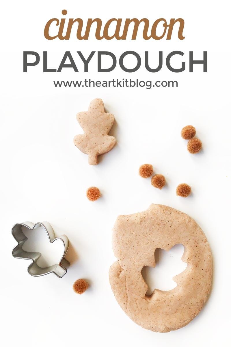 Cinnamon Playdough Recipe Smells Amazing The Art Kit