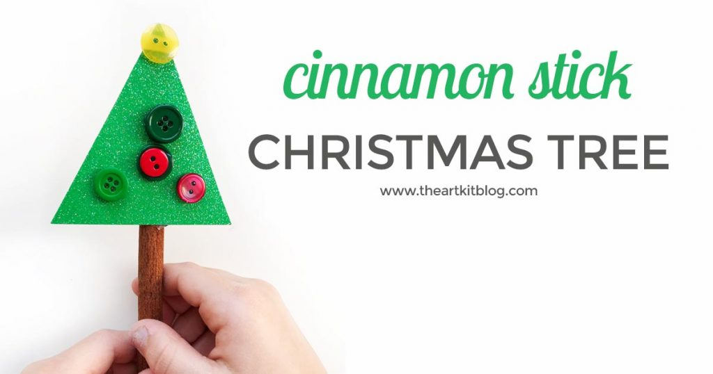 Cinnamon stick Christmas tree craft for kids the art kit blog