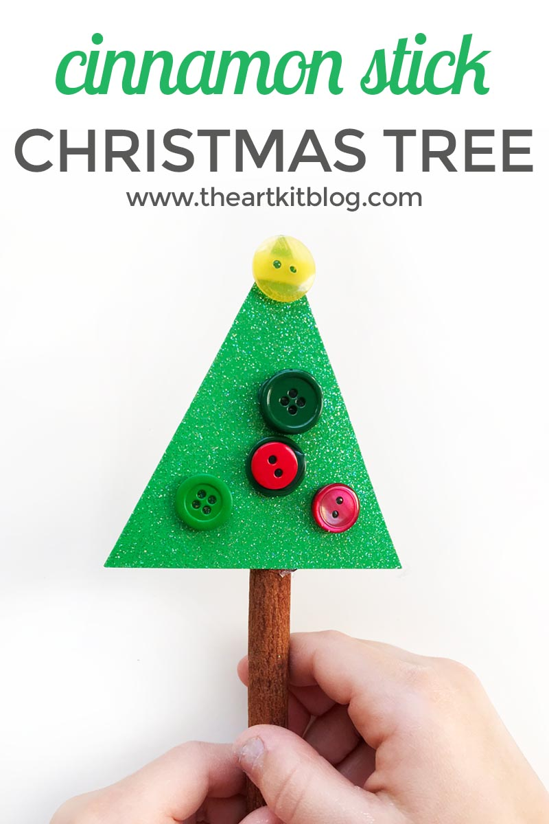 Cinnamon stick Christmas tree craft for kids the art kit blog