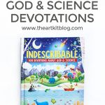 Indescribable: 100 Devotions about God & Science {Book for Kids}