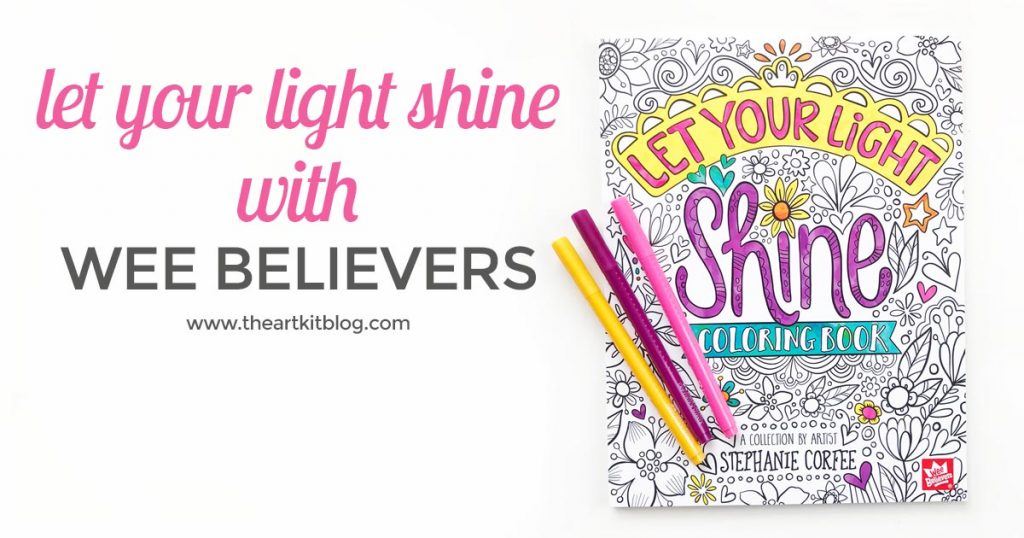 LET YOUR LIGHT SHINE BIBLE THEMED COLORING BOOK WITH GORGEOUS ILLUSTRATIONS BY WEE BELIEVERS REVIEW THE ART KIT