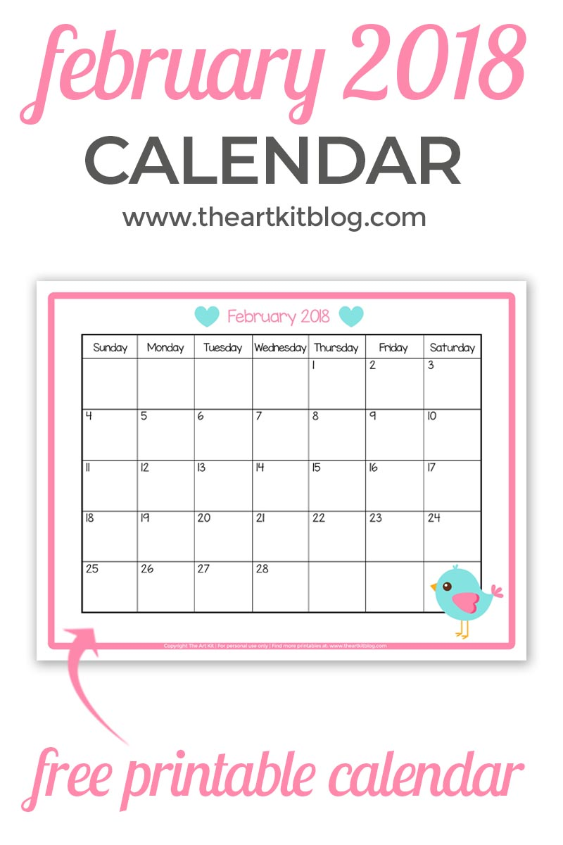 free printable calendar great for kids february 2018 the art kit