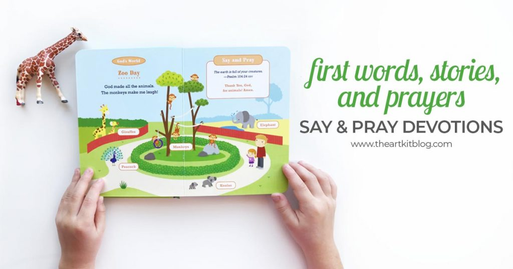 say and pray devotions book review first words stories and prayers