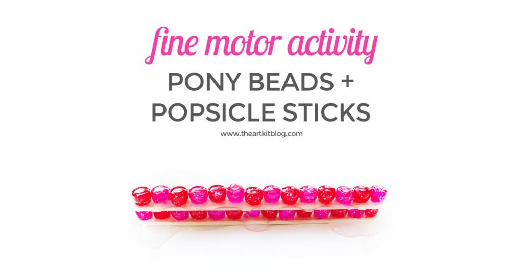 FINE MOTOR SKILLS pony bead activity for kids the art kit PINTEREST