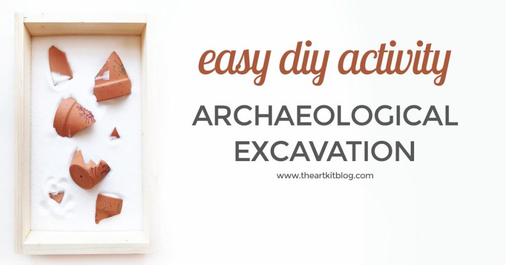 diy archaeological excavation for kids