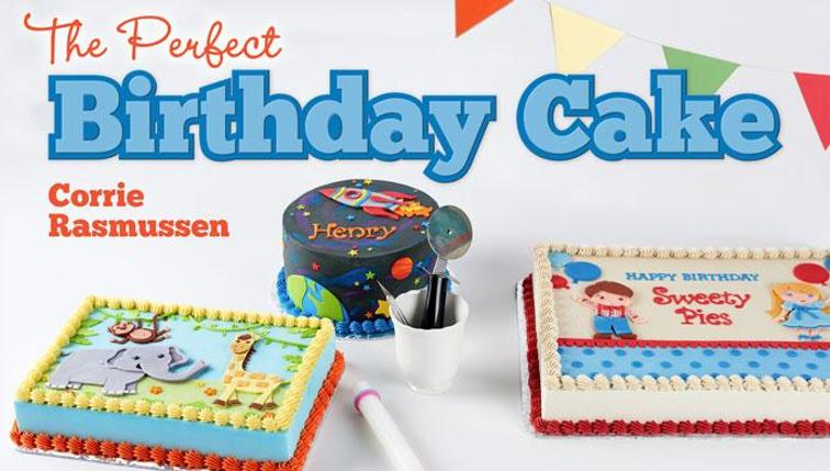 Learn How to Create the Perfect Birthday Cake – Online Class