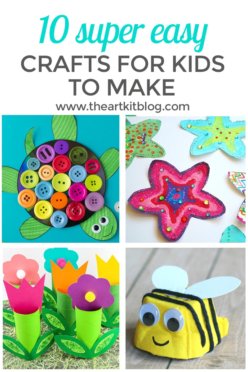 10 Super Easy Crafts for Kids
