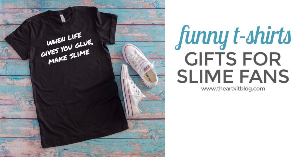 when life gives you glue make slime funny novelty t shirt for people who love slime