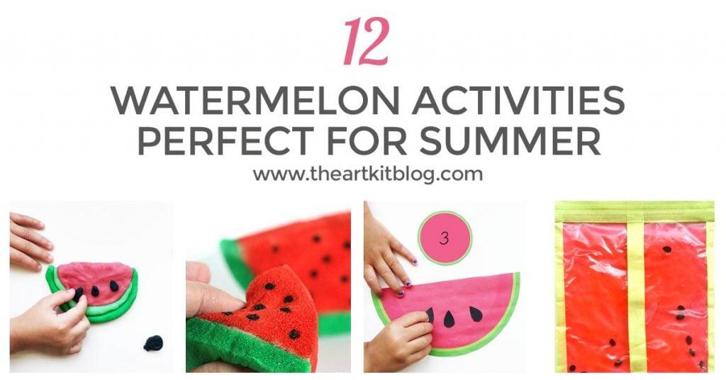 12 watermelon ACTIVITIES for kids summer