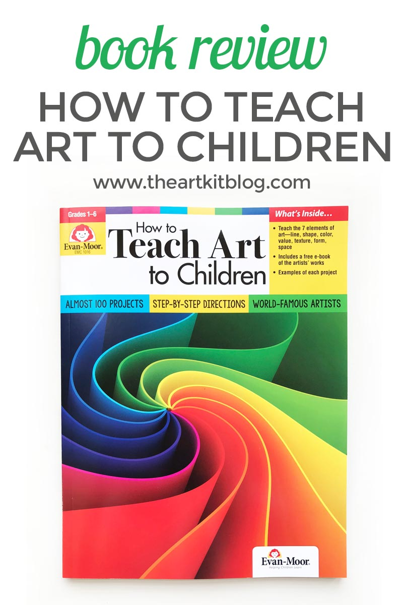 How to Teach Art to Children: Evan-Moor Book Review - The