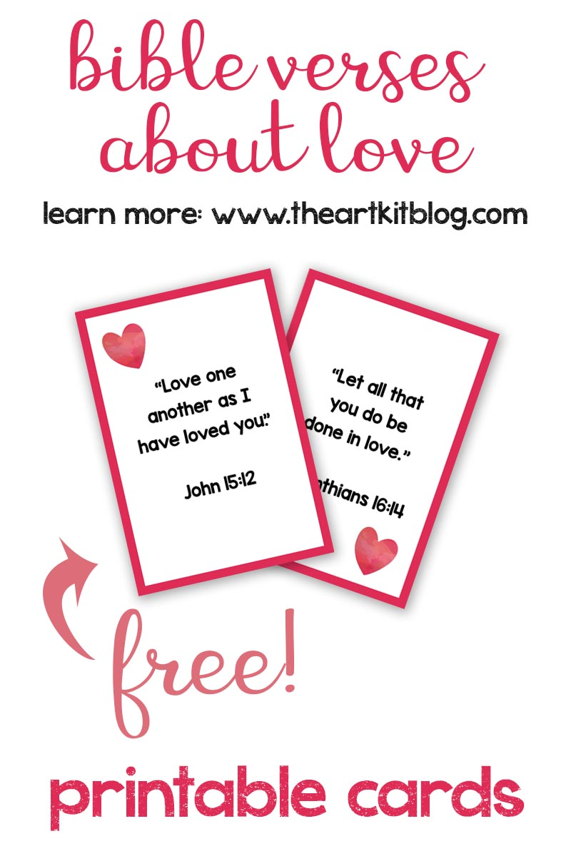 Bible Verses About Love Free Printable Cards For Kids Giveaway The Art Kit